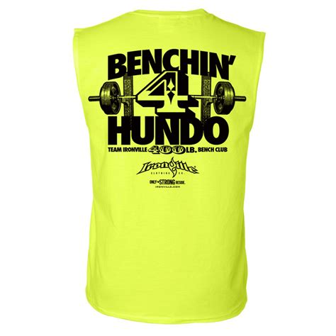 bench 400 pounds 400 pound bench press club sleeveless t shirt