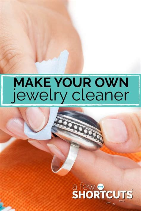 how to make jewelry cleaner make your own jewelry cleaner a few shortcuts
