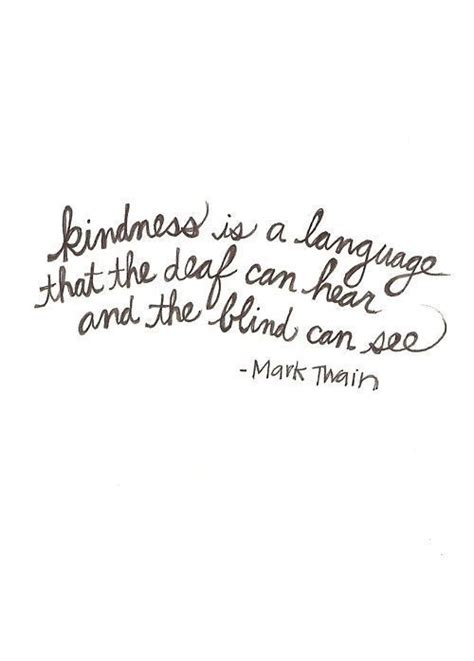 tattoo quotes about kindness beautiful mark twain quote on kindness acts of kindness