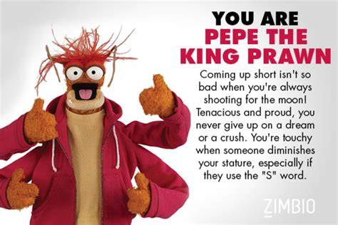 which are you pepe the king prawn which muppet are you zimbio