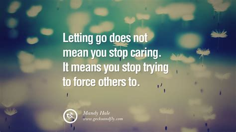 Letting Go Quotes 50 Quotes About Moving On And Letting Go Of Relationship