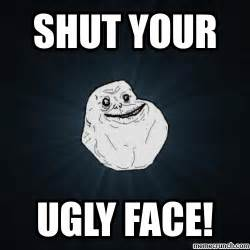 Ugly Meme Face - your face images reverse search