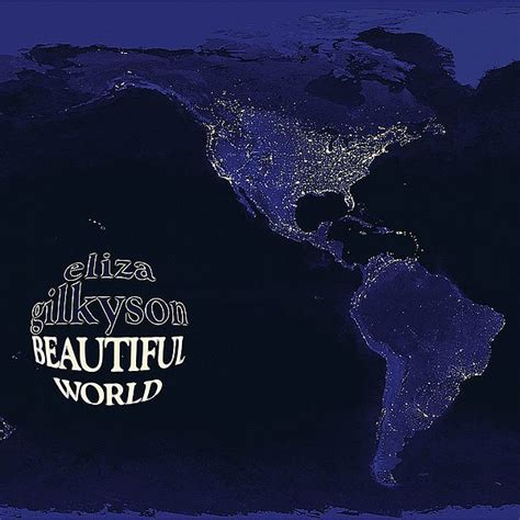 beautify worldwide eliza gilkyson beautiful world