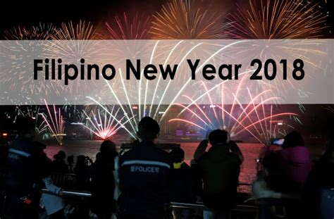 new year 2018 philippines how welcome new year 2018 pinoystorypinoystory