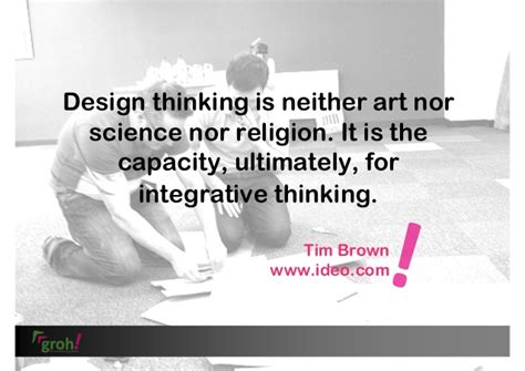 design thinking quote tim brown groh innovation 5 quotes on design thinking
