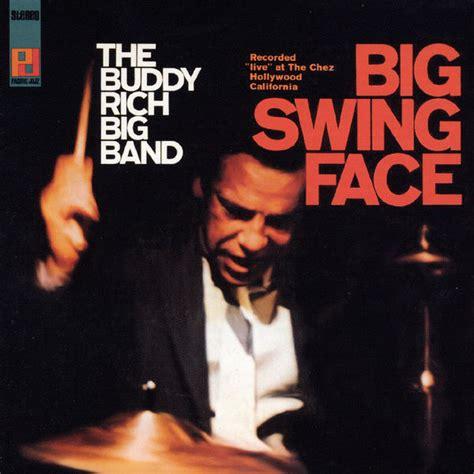 Big Swing Face Buddy Rich T 233 L 233 Charger Et 233 Couter L Album