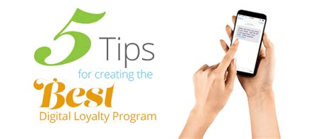 Tips On Creating The Top by Five Tips For Creating The Best Digital Loyalty Program