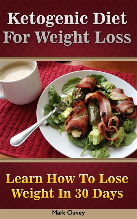 Shed 30 In 30 Days Diet by Ketogenic Diet For Weight Loss Learn How To Lose Weight In 30 Days Ketogenic Diet For