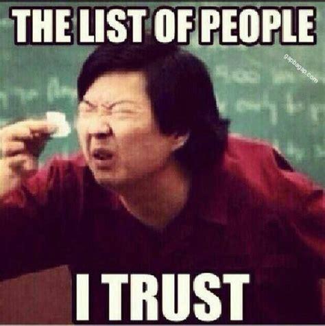 Memes On Trust meme about trust memes memes