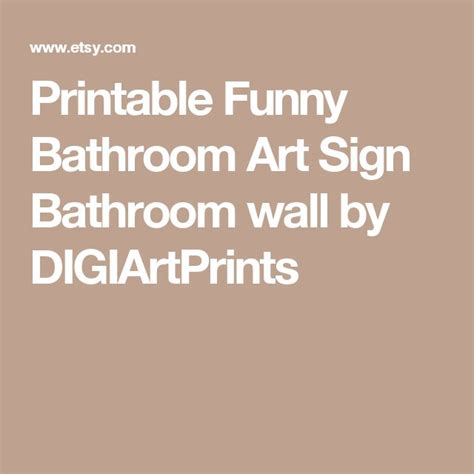 printable witty quotes 1000 funny bathroom quotes on pinterest bathroom humor