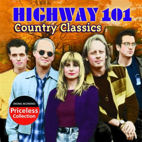 highway 101 the bed you made for me country classics