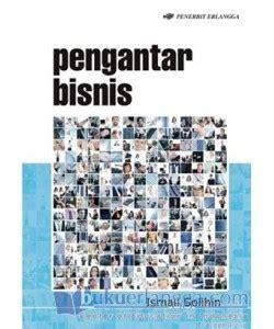 Pengantar Bisnis By Amazone Store buku pengantar bisnis ismail solihin mizanstore
