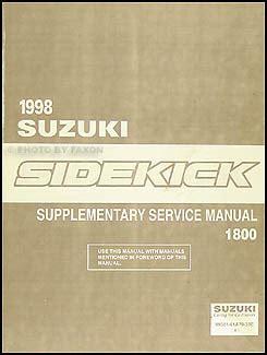 free auto repair manuals 1998 suzuki sidekick regenerative braking 1998 suzuki sidekick sport 1800 repair shop manual supplement original