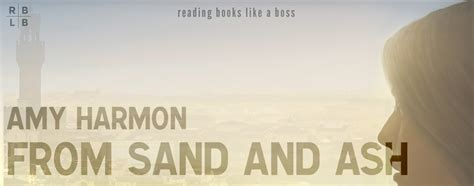 from sand and ash book review from sand and ash by harmon reading