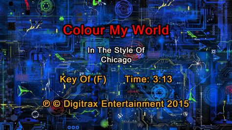 color my world chicago chicago colour my world backing track