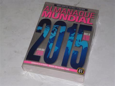 almanaque mundial gratis almanaque mundial 2015 pdf descargar libros gratis