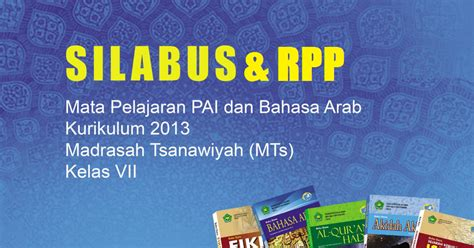 administrasi rpp dan silabus lengkap kurikulum 2013 review ebooks rpp dan silabus pai dan bahasa arab mts kelas vii