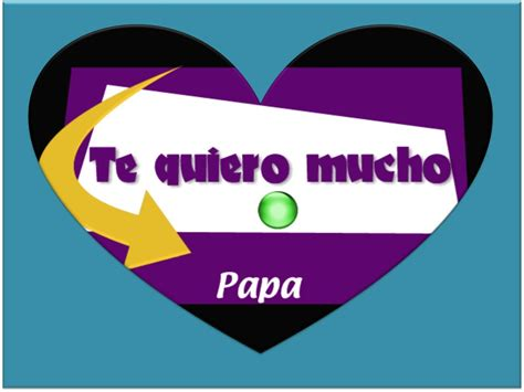 imagenes te quiero papa te amo pap 225 imagenes tiernas para descargar el d 237 a del