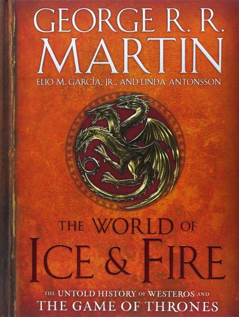 the world of ice the world of ice fire the untold history of westeros the game of thrones 553805444 ebay