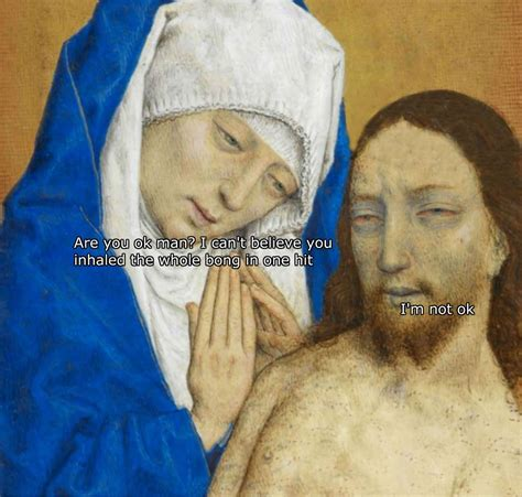 Art History Memes - 54 art history memes that belong in the effing moma art