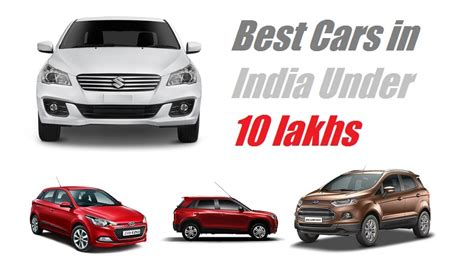 Compare Cars India by Best Cars In India Below 10 Lakhs Carblogindia