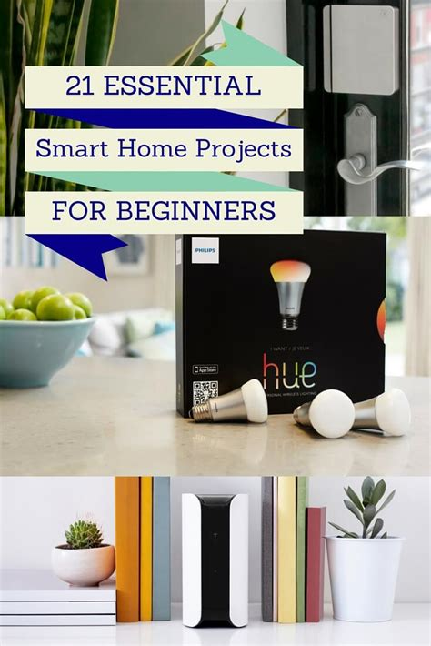 21 essential smart home projects for beginners