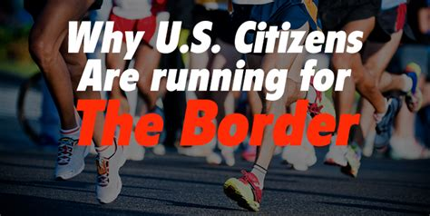 K Fed Running For The Border by Why U S Citizens Are Running For The Border Viva Cuernavaca