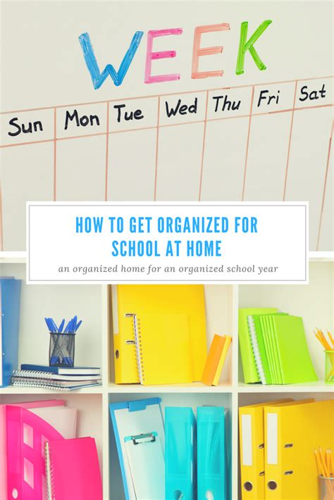how to get organized for school at home