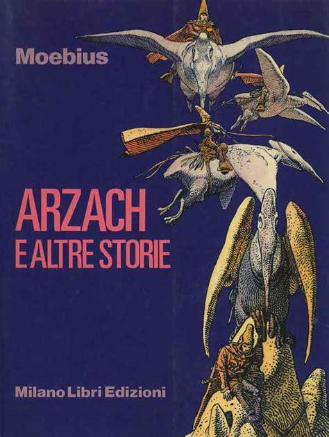 libro arzach rizzoli milano libri arzach e altre storie arzach e altre storie