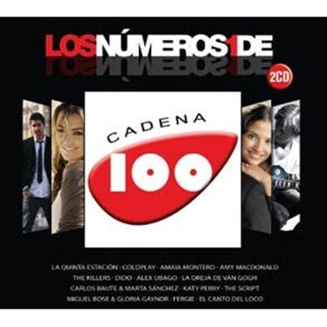 canciones cadena 100 2016 los numeros 1 de la cadena 100 2008 cd1 comprar mp3