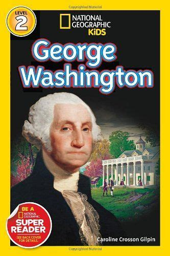 national geographic readers walt disney readers bios books national geographic readers george washington readers