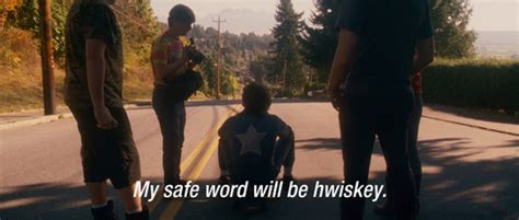 hot rod movie funny quotes the safe word is whiskey movie quotes