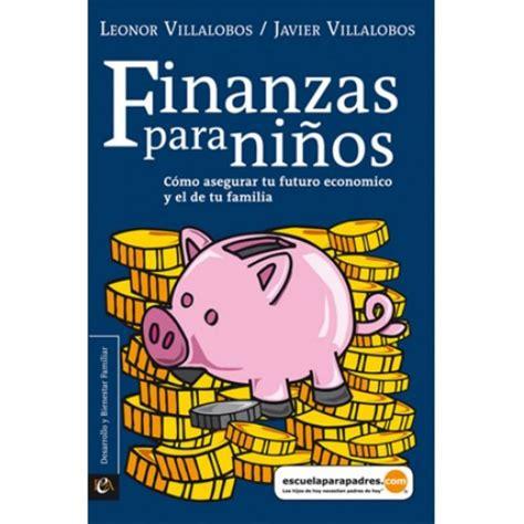 libros de finanzas 11 libros de finanzas que mejorar 225 n tu vida econ 243 mica