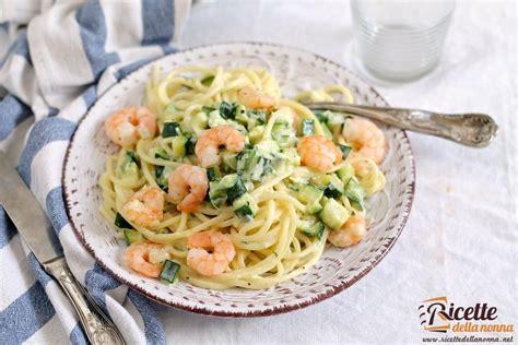 ricette di cucina primi piatti pasta zucchine e gamberetti ricette della nonna