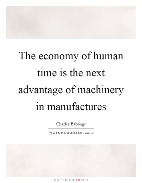 on the economy of machinery and manufactures classic reprint books machinery quotes machinery sayings machinery picture