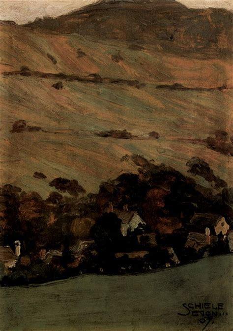 Egon Schiele Landscape Hills Art Landscape Pinterest