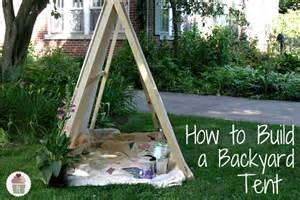 How To Build A Tent How To Build A Backyard Tent Hoosier Homemade