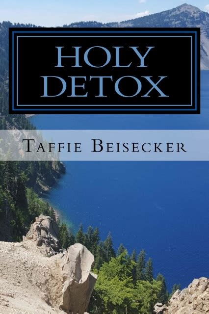 Secluded Places To Detox by Holy Detox Paperback Edition