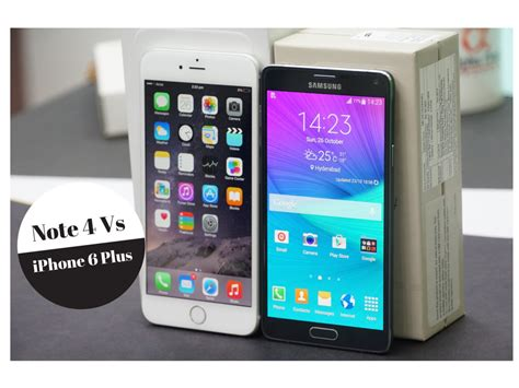 samsung galaxy note 4 vs samsung galaxy note 3 samsung galaxy note 4 vs apple iphone 6 plus who wins the phablet battle android advices