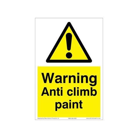 anti climb paint warning sign   aluminium composite