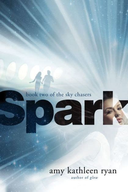 libro sky chasers spark sky chasers series 2 by amy kathleen ryan paperback barnes noble 174