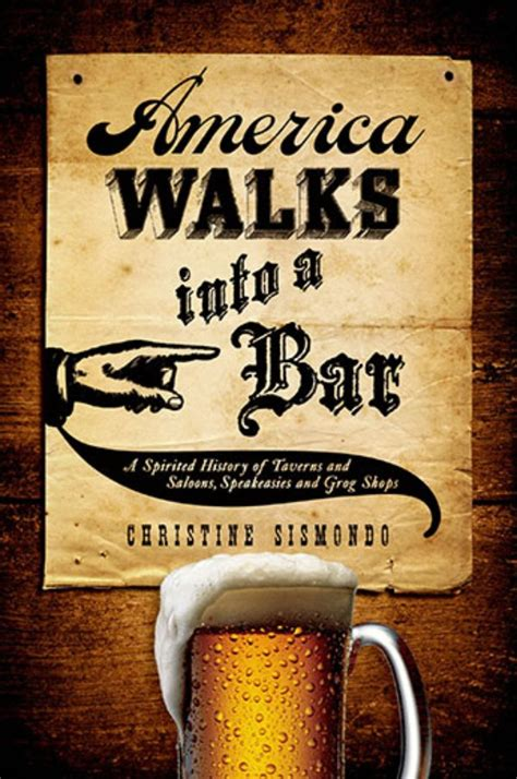 a walks into a bar a novel vintage international books the spirited history of the american bar history
