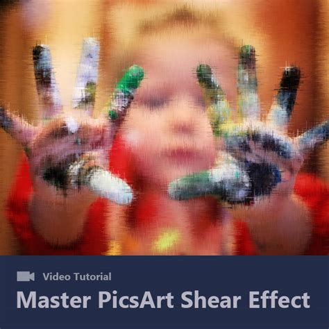 tutorial picsart photo studio shear effect tutorial an entire art studio in a single
