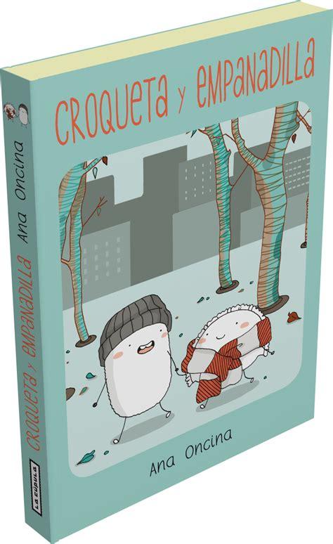 croqueta y empanadilla 01 el blog de ediciones la c 250 pula croqueta y empanadilla bon appetit
