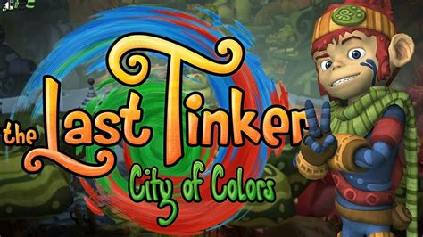 the last tinker city of colors the last tinker city of colors pc free