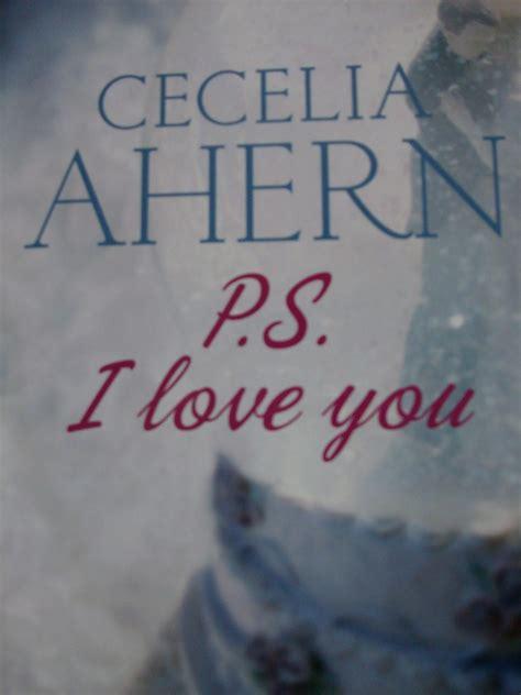 libro ps i love you il dolore e la rinascita la speranza e la tenacia in ps i love you