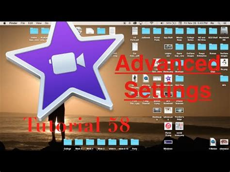 imovie tutorial advanced advanced settings in imovie 10 0 6 tutorial 58 youtube