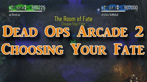 dead ops arcade room of fate how to choose your fate on dead ops arcade 2 doovi