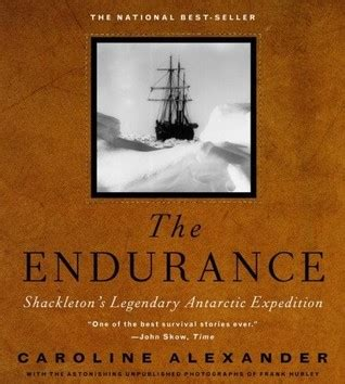 endurance books the endurance shackleton s legendary antarctic expedition
