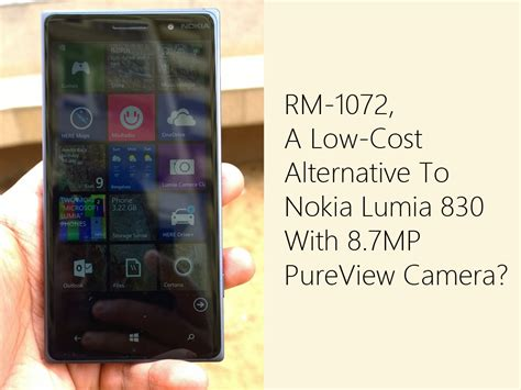 Microsoft Rm 1072 rm 1072 a low cost alternative to nokia lumia 830 with 8 7mp pureview geeky pinas